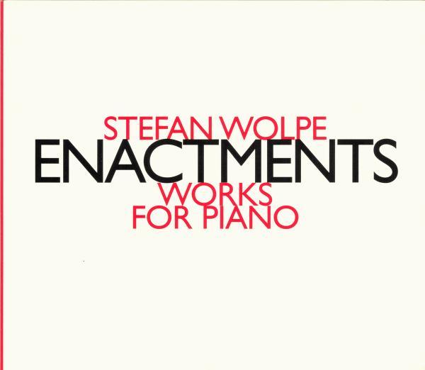 Stefan Wolpe - Enactments - HAT HUT Records