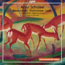 Artur Schnabel - Klavierquintett - cpo/Deutschlandradio Kultur