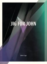 John Cage - JIG FOR JOHN - Testklang